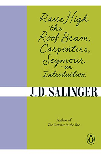 Raise High the Roof Beam, Carpenters; Seymour - an Introduction von imusti