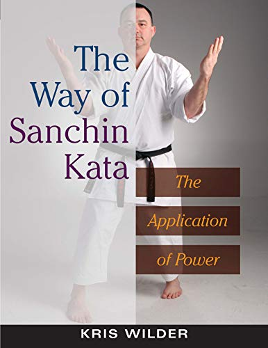 Way of Sanchin Kata: The Application of Power von YMAA Publication Center