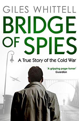 Whittell, G: Bridge of Spies von imusti